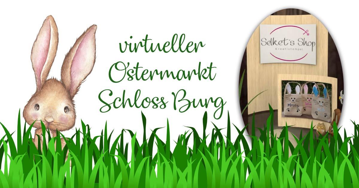 Virtueller Ostermarkt auf Schloss Burg